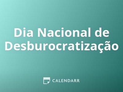 Dia Nacional de Desburocratização