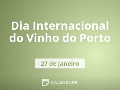 Dia Internacional do Vinho do Porto