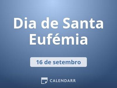 Dia de Santa Eufémia