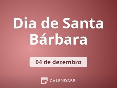 Dia de Santa Bárbara