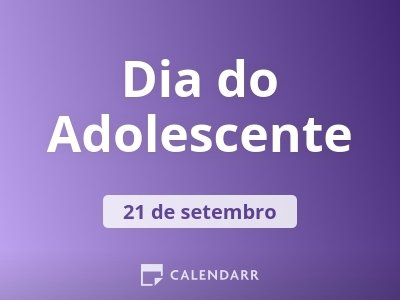 Dia do Adolescente