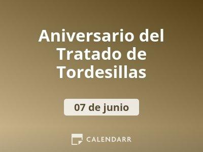 Aniversario del Tratado de Tordesillas