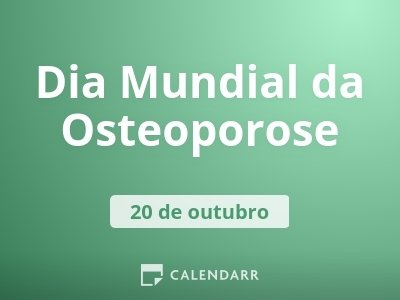 Dia Mundial da Osteoporose