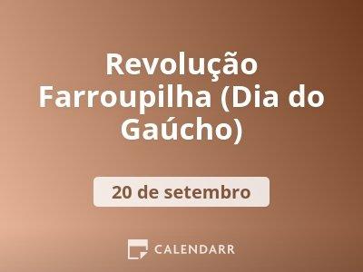 Revolução Farroupilha (Dia do Gaúcho)