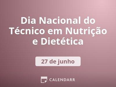Dia Nacional do Técnico em Nutrição e Dietética