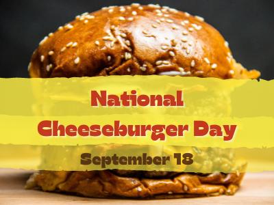 National Cheeseburger Day