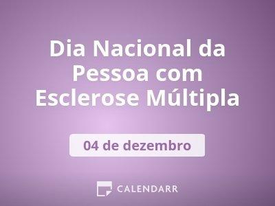 Dia Nacional da Pessoa com Esclerose Múltipla
