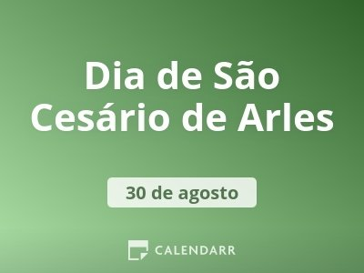 Dia de São Cesário de Arles