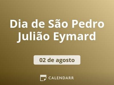 Dia de São Pedro Julião Eymard