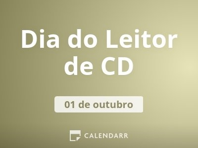 Dia do Leitor de CD