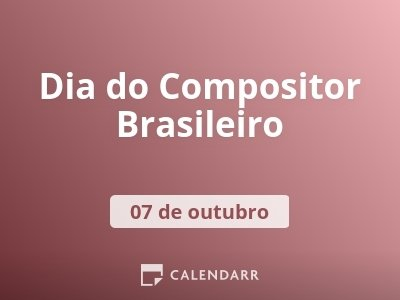Dia do Compositor Brasileiro