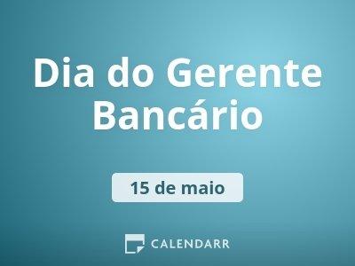 Dia do Gerente Bancário