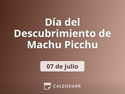 Día del Descubrimiento de Machu Picchu