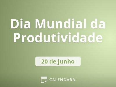 Dia Mundial da Produtividade
