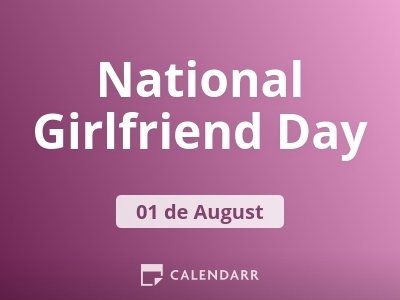 National Girlfriend Day