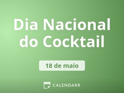 Dia Nacional do Cocktail