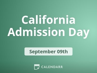 California Admission Day