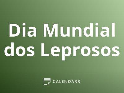 Dia Mundial dos Leprosos