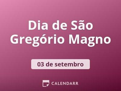Dia de São Gregório Magno