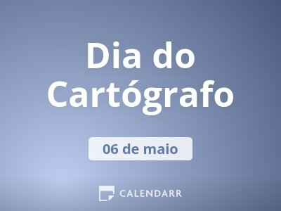 Dia do Cartógrafo