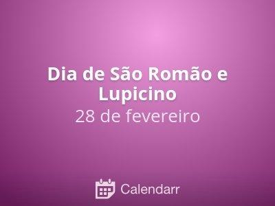 Dia de São Romão e Lupicino