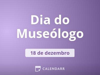 Dia do Museólogo