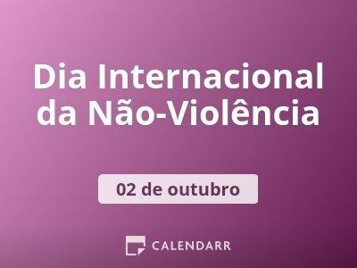 Dia Internacional da Não-Violência
