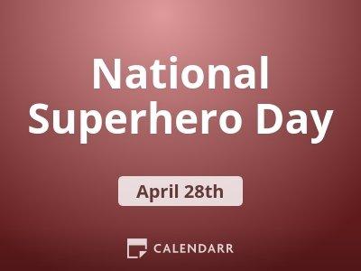 National Superhero Day