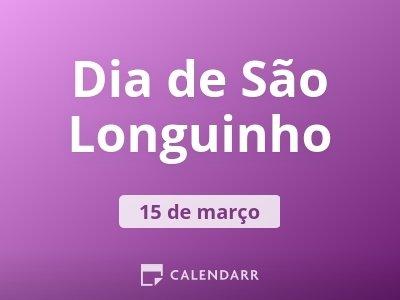 Dia de São Longuinho