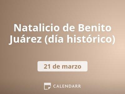 Natalicio de Benito Juárez (día histórico)