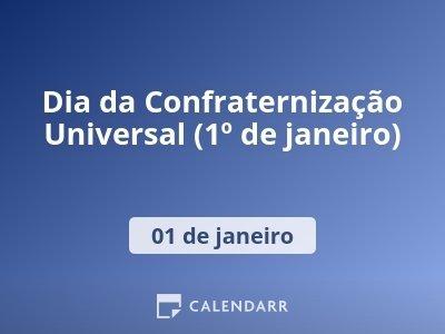 Dia da Confraternização Universal