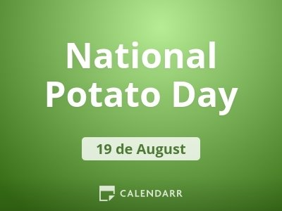 National Potato Day