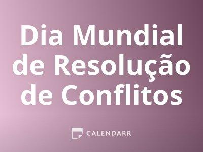 Dia Mundial de Resolução de Conflitos