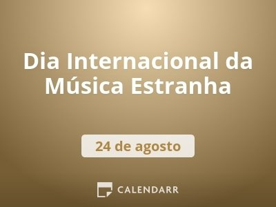 Dia Internacional da Música Estranha