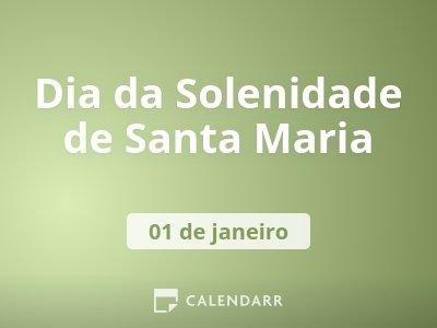 Dia da Solenidade de Santa Maria