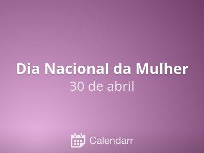 Dia Nacional da Mulher