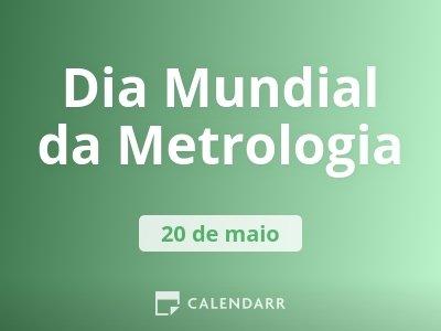Dia Mundial da Metrologia