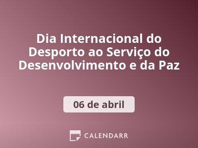 Dia Internacional do Desporto ao Serviço do Desenvolvimento e da Paz