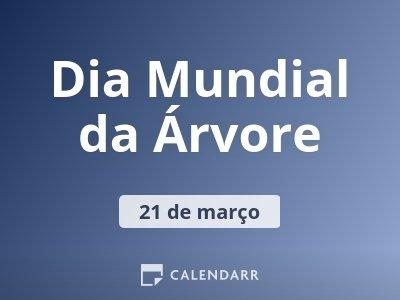 Dia Mundial Da árvore 21 De Março