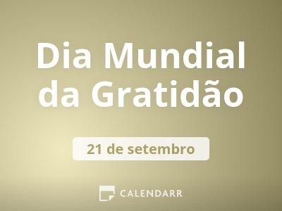 Dia Mundial da Gratidão