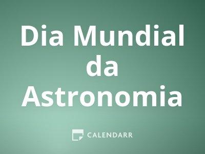 Dia Mundial da Astronomia