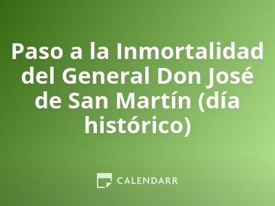Paso a la Inmortalidad del General Don José de San Martín (día histórico)