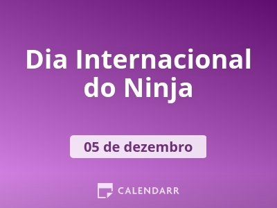 Dia Internacional do Ninja
