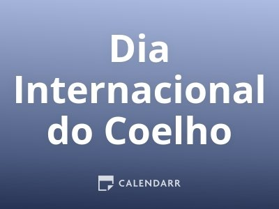 Dia Internacional do Coelho