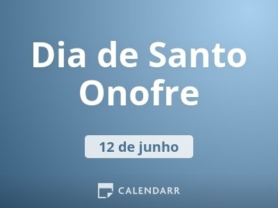 Dia de Santo Onofre