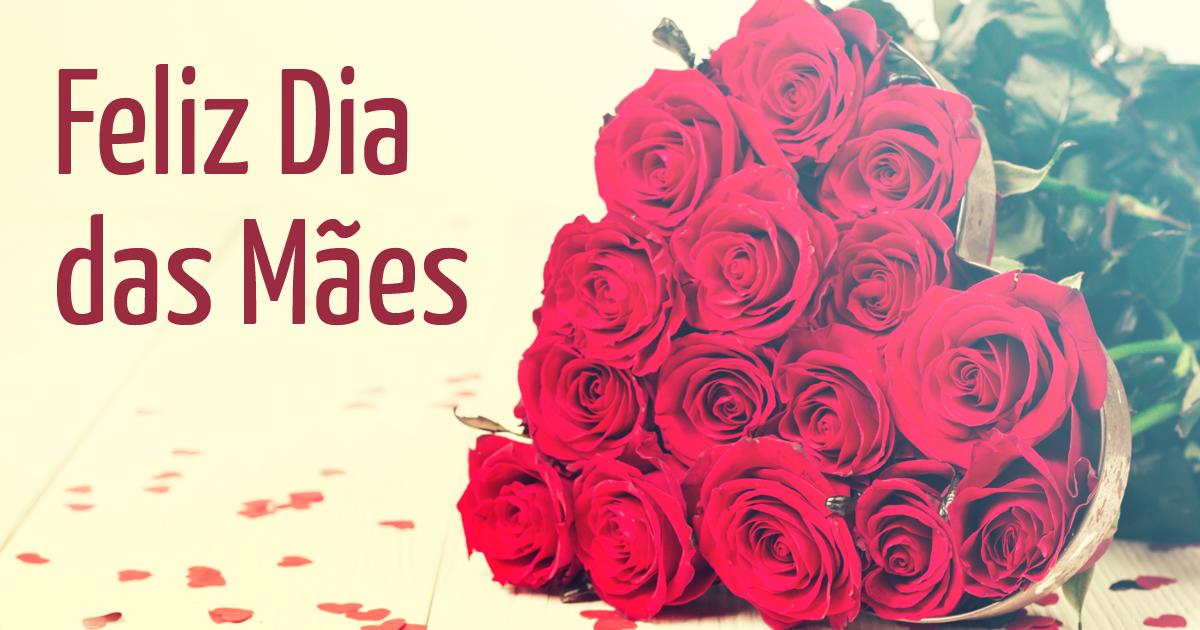 Mensagens Para Mãe Do Coração: Dia Das Mães 2018