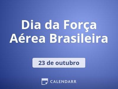 Dia da Força Aérea Brasileira