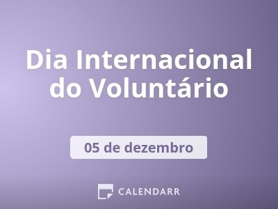Dia Internacional do Voluntário