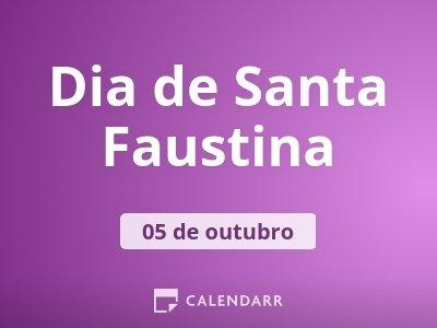 Dia de Santa Faustina