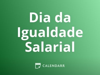 Dia da Igualdade Salarial